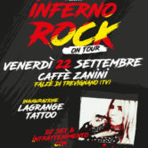 Inferno Rock per inaugurazione Lagrange Tattoo